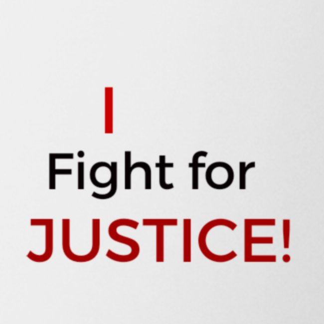 I fight for Justice design