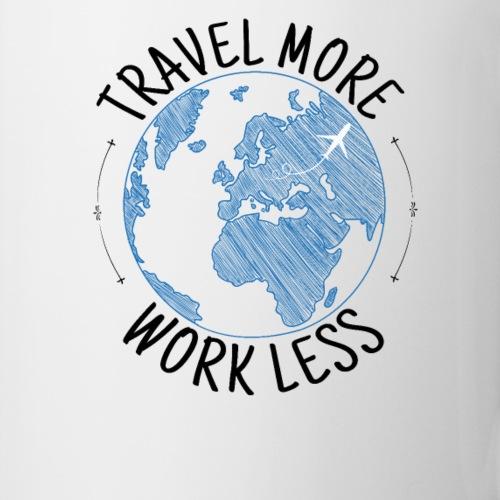 Travel more work less - Tasse & mehr für Reisende