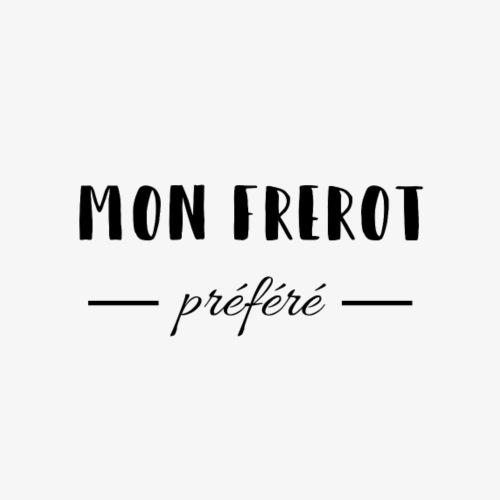 Mon Frérot Préféré - Mug blanc