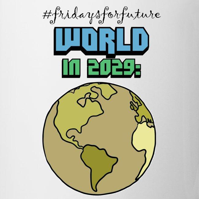 World in 2029 #fridaysforfuture #timetravelcontest