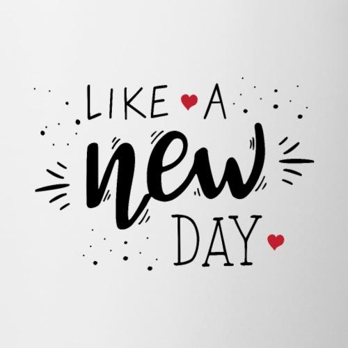 Like a New Day - Mug