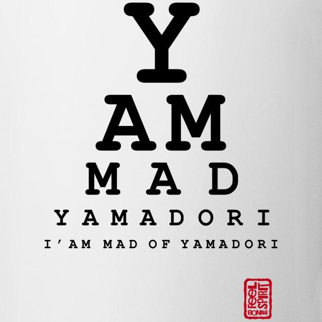 i m made of yamadori
