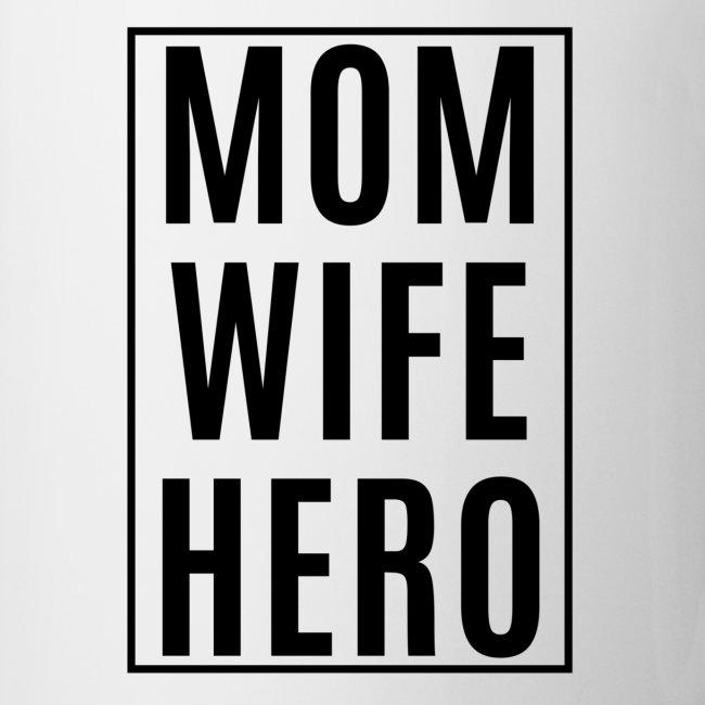 Mom-Wife-Hero Schwarz