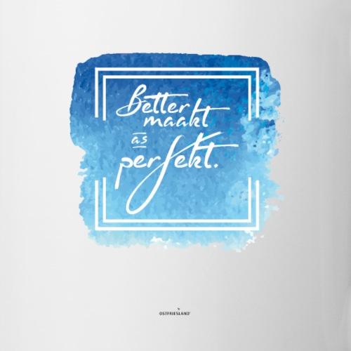 Ostfriesland Startup Poster: Better maakt - Tasse