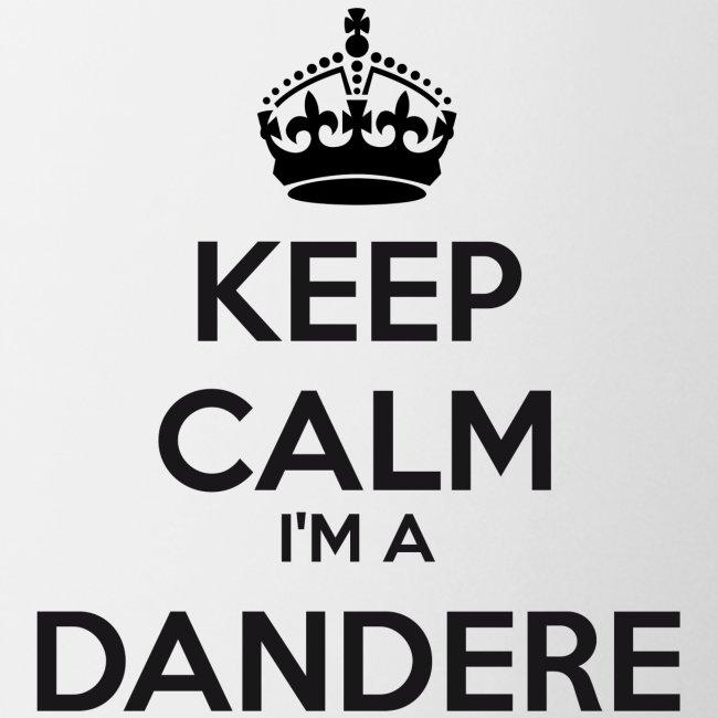 Dandere keep calm