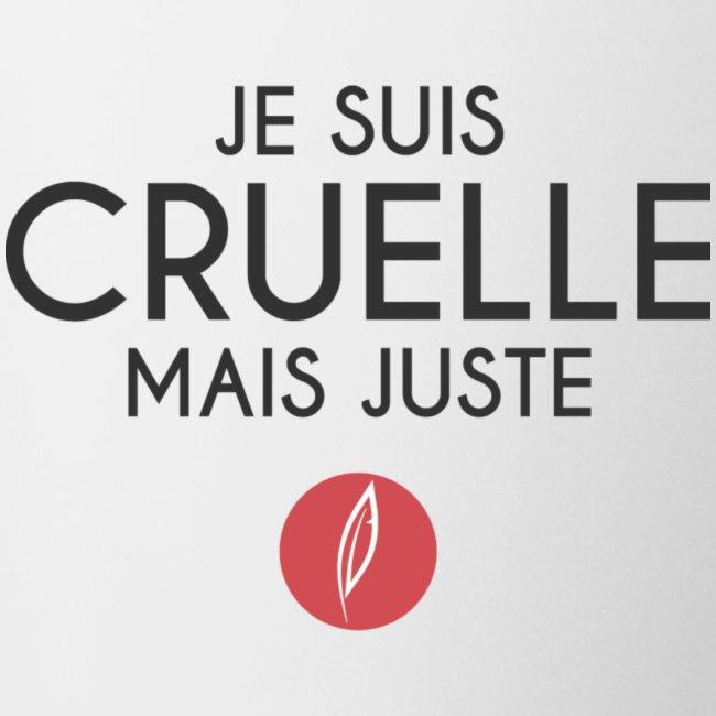 Citation - Cruelle mais juste