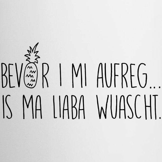 Vorschau: Bevor i mi aufreg is ma liaba wuascht - Tasse