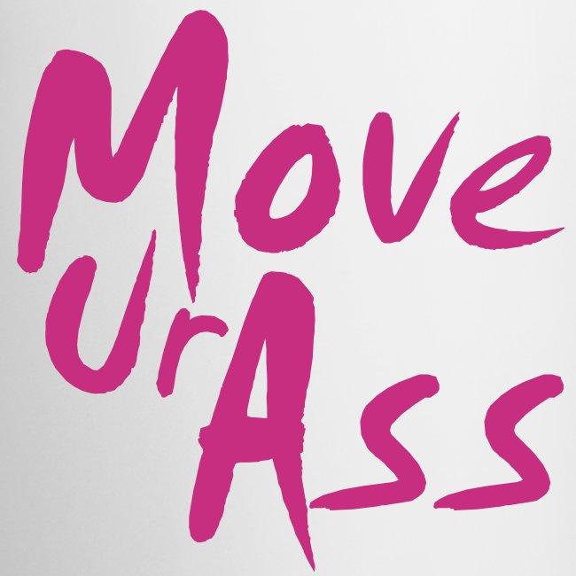 """MoveUrAss"""