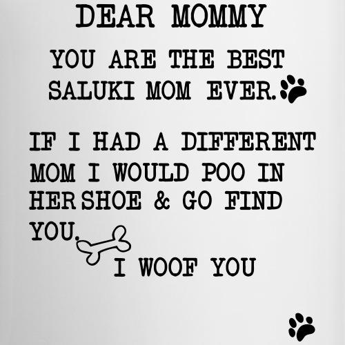Dear mommy Saluki - Tasse