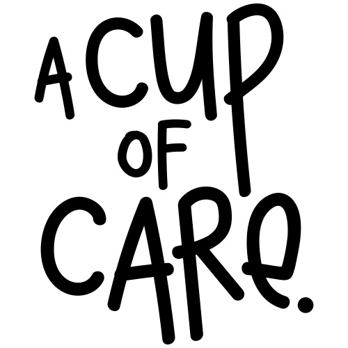 A cup of care - Tasse