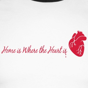 home is where the heart is - Men's Long Sleeve Baseball T-Shirt