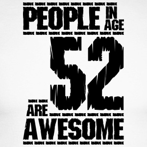 PEOPLE IN AGE 52 ARE AWESOME - Men's Long Sleeve Baseball T-Shirt