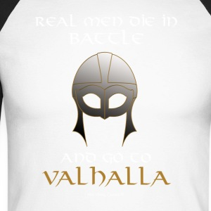 Real Men go to Valhalla - Men's Long Sleeve Baseball T-Shirt