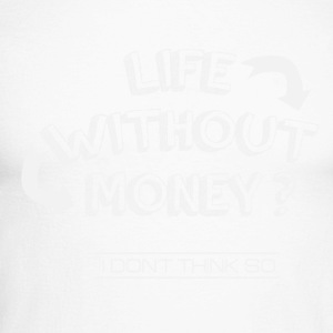 Life without money? - Men's Long Sleeve Baseball T-Shirt