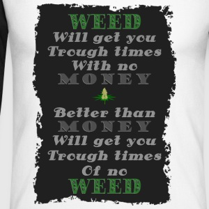 Weed vs Money Pt2 - Men's Long Sleeve Baseball T-Shirt