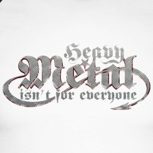 Heavy Metal is not for everyone. (Steel) - Men's Long Sleeve Baseball T-Shirt