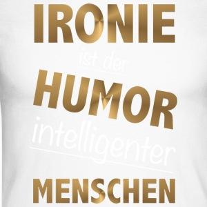 Irony is the humor intelligent people - Men's Long Sleeve Baseball T-Shirt