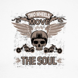TWO WHEELS MOVE THE SOUL! - Men's Long Sleeve Baseball T-Shirt