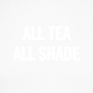 All Tea All Shade White - Men's Long Sleeve Baseball T-Shirt