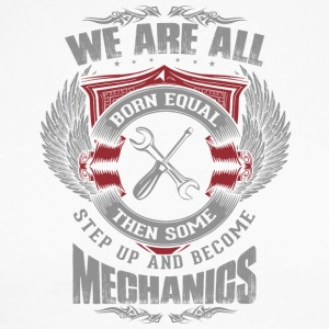 All are born equal mechanic - Men's Long Sleeve Baseball T-Shirt