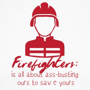 Fire Department: Fire Fighters - is all about ass-busting - Men's Long Sleeve Baseball T-Shirt