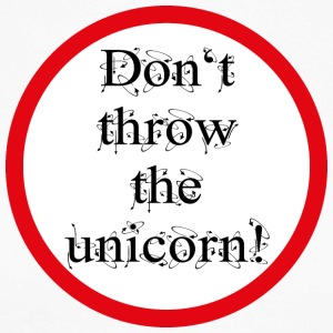 Do not throw the unicorn! - Men's Long Sleeve Baseball T-Shirt