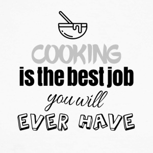 Cooking is the best job you will ever have - Männer Baseballshirt langarm