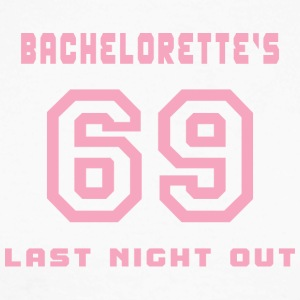 Bachelorette Getting Married 69 Last Night Out - Men's Long Sleeve Baseball T-Shirt