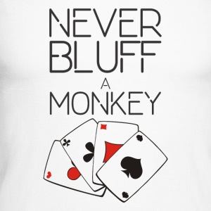 Never bluff a monkey - Men's Long Sleeve Baseball T-Shirt