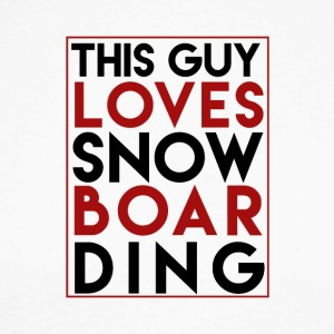 This Guy Loves Snowboarding - Boarder Power - Männer Baseballshirt langarm