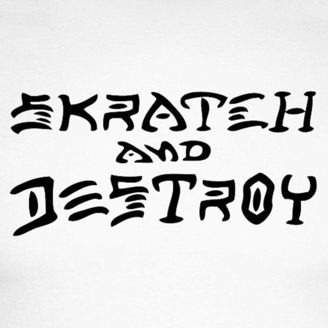Skratch and Destroy black