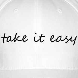 Take it easy - Flexfit Baseball Cap