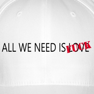 ALL WE NEED IS - Gorra de béisbol Flexfit