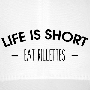 Life is short, eat rillettes - Flexfit Baseball Cap
