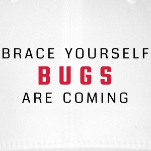 Brace yourself - bugs are coming - Flexfit Baseball Cap