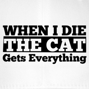 When I die the cat gets everything - Flexfit Baseballkappe