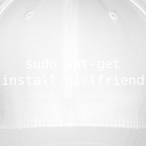 sudo apt-get install girlfriend - Flexfit Baseball Cap