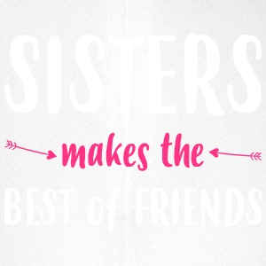Sisters makes the best of friends - Flexfit Baseball Cap