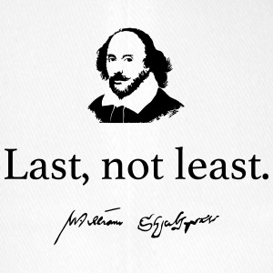 Shakespeare: Last, not least.... - Flexfit Baseballkappe
