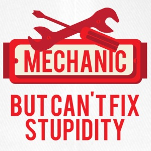 Mechaniker: Mechanic, But Can´t Fix Stupidity - Flexfit Baseballkappe