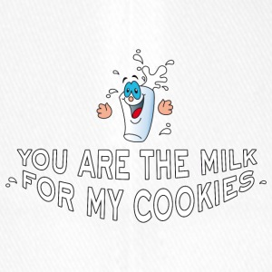 You are the milk for my cookies Valentine Flirt - Flexfit Baseball Cap