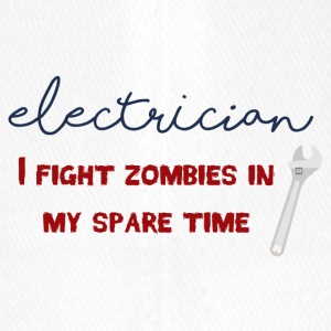 Electrician: Electrician - I fight zombies in my sp - Flexfit Baseball Cap