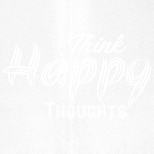 THINK HAPPY THOUGHTS white - Flexfit Baseball Cap