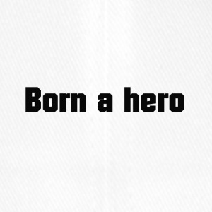 Born a hero - Flexfit Baseball Cap