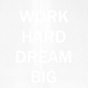WERK HARD DREAM BIG - Flexfit baseballcap