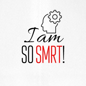 I am so smart - Flexfit Baseball Cap