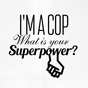 I am a cop what is your superpower - Flexfit Baseballkappe