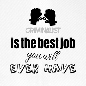 Criminalist is the best job you will ever have - Flexfit Baseballkappe