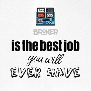 Broker is the best job you will ever have - Flexfit Baseballkappe