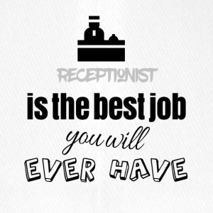 Receptionist is the best job you will ever have - Flexfit Baseballkappe